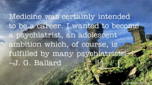 Ballard quotes: top famous quotes and sayings from J G Ballard