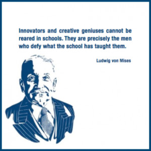 No More School Quotes Quotes by ludwig von mises
