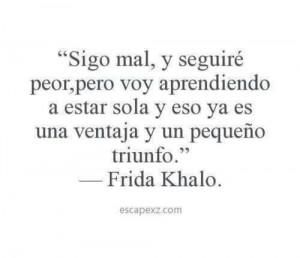 ... Frida Kahlo, In Spanish, Quotes Mejor Frases, Frases Buenisima, Frida