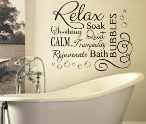 Soak & Relax Vinyl Bubbles Bath Quote / Large Vinyl Bathroom Wall ...