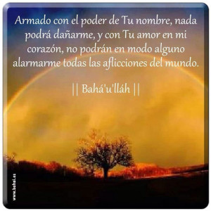 Baha'i quote in Spanish from Baha'u'llah for you to read.