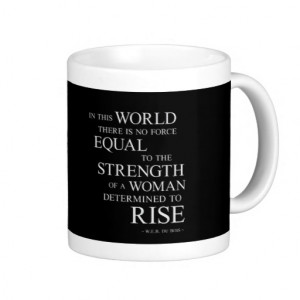 Strength Of Woman Inspiring Quotes Black White Coffee Mug