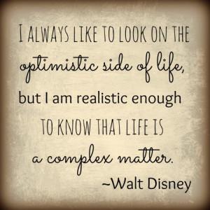 Optimism Walt Disney Quotes