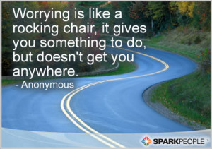 Motivational Quote - Worrying is like a rocking chair, it gives you ...