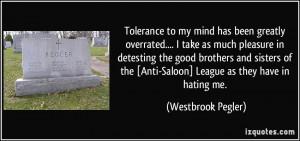 More Westbrook Pegler Quotes