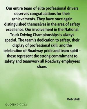 our entire team of elite professional drivers deserves congratulations ...