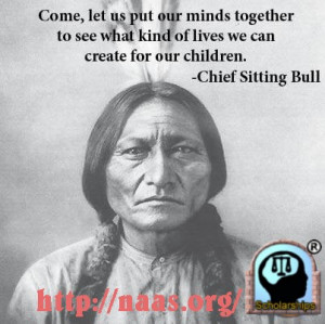 Displaying (16) Gallery Images For Sitting Bull Famous Quotes...
