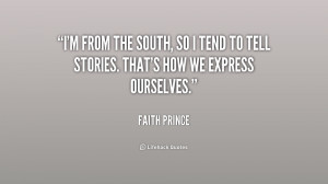 quote-Faith-Prince-im-from-the-south-so-i-tend-209030.png