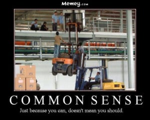 funny fork lift trucks common sense work safety