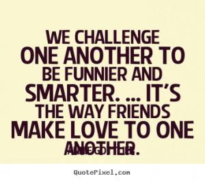 annie gottlieb friendship quote canvas art design your own quote