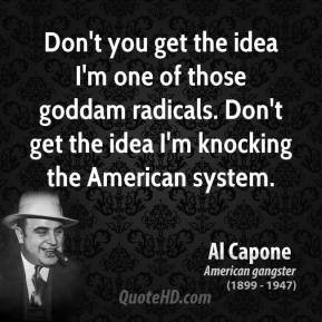... http://quotehd.com/quotes/author/al-capone-criminal-quotes-and-sayings