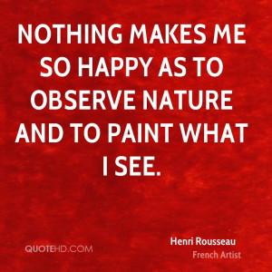 Henri Rousseau Nature Quotes
