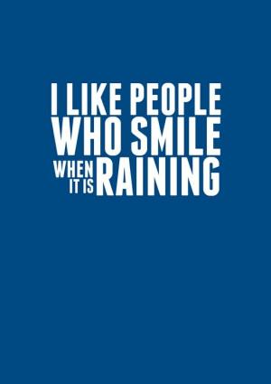 cool, happy, like, love, people, quote, rain, raining, smile, text ...