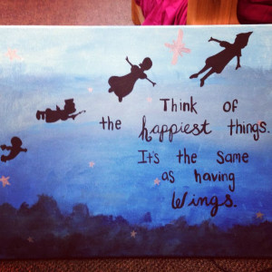 Quote Paintings Canvas Peter pan quote and canvas