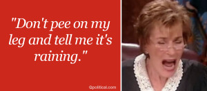 Judge Judy Quotes