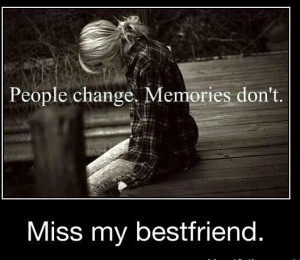 miss my best friend quotes i i miss my best