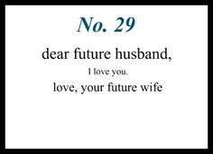 ... reminder more my future husband dear future husband quotes dear jason