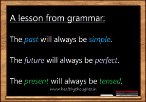 We get lessons for life from all things including grammar which tells ...