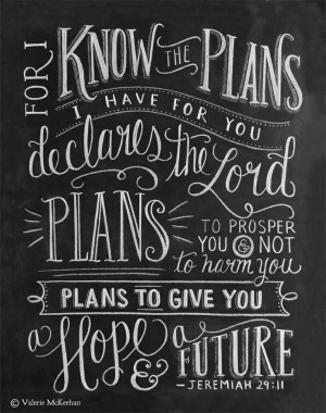 God has a plan. Quote