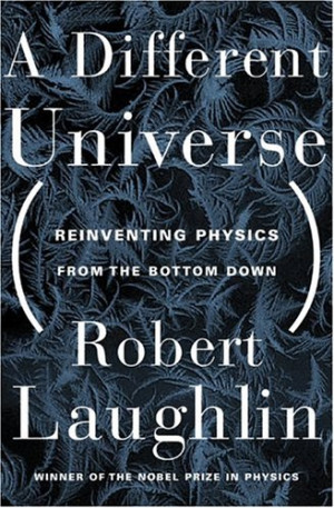 "Start by marking ""A Different Universe: Reinventing Physics from the ..."