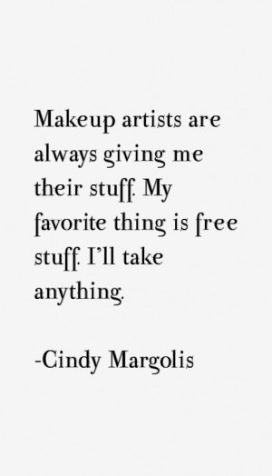 View All Cindy Margolis Quotes