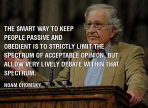 The smart way to keep people passive and obedient is to strictly limit ...
