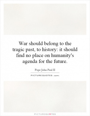 Angry Quotes Heart Quotes Soul Quotes Cry Quotes Pope John Paul II ...