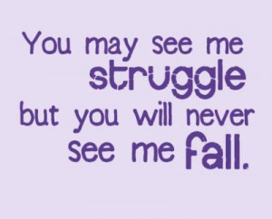 Inspirational Quotes About Life And Struggles 22