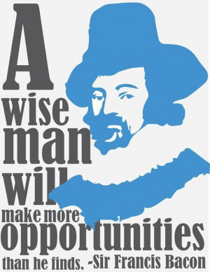 ... Francis Bacon quotes . Famous Quotes by Sir Francis Bacon , Author