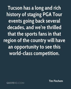 Tim Finchem - Tucson has a long and rich history of staging PGA Tour ...