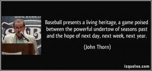 Baseball presents a living heritage, a game poised between the ...