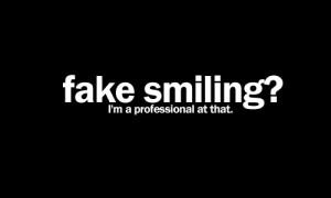 fake smile, quote, text