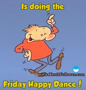 Doing Friday Happy Dance