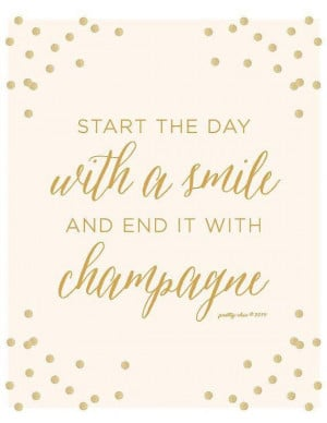 Smile, Cheers to Champagne, Smile!