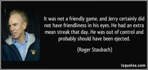 More Roger Staubach Quotes