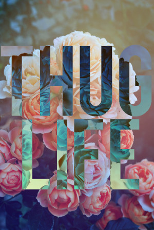 flowers, pretty, thug life