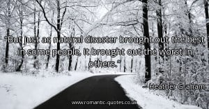 but-just-as-natural-disaster-brought-out-the-best-in-some-people-it ...