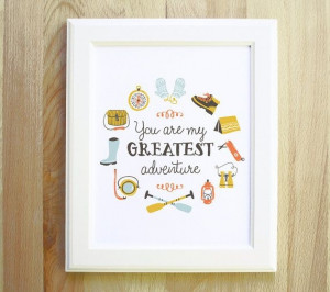 You Are My Greatest Adventure 8x10 outdoorsy moonrise kingdom inspired ...