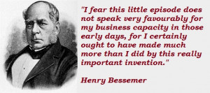 Henry Bessemer's Quotes