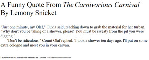 funny Quote from The Carnivorous Carnival by MaddieRose1