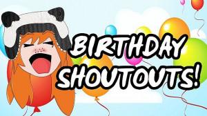 Shout Outs Birthday shoutouts