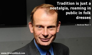 ... in public in folk dresses - Andrew Marr Quotes - StatusMind.com