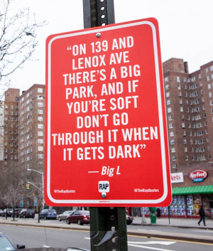 Image search: rap quotes as street signs in new york city by jay ...