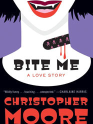 Christopher Moore's 'Bite Me' -- Vampire Fiction We Can Get Behind