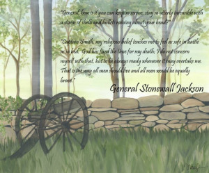 The words of the great Stonewall Jackson!