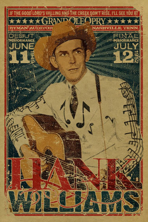Hank Williams Quotes Hank williams sr poster. grand ole opry. ryman by ...