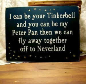 Quote I Can Be Your Tinkerbell