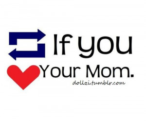 cute, heart, love, mom, quote, reblog, text