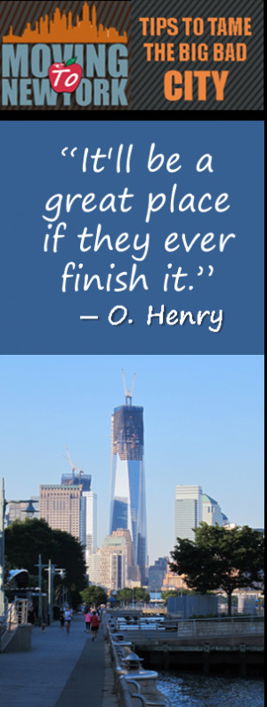 New York City Quotes: Itll be a great place if they ever finish it