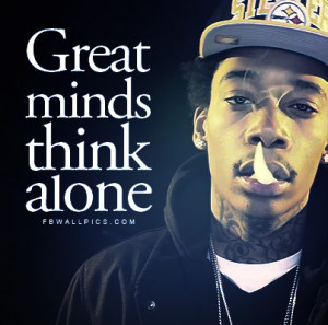 Wiz Khalifa Great Minds Quote Facebook Wall Pic